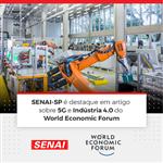 SENAI-SP É DESTAQUE EM ARTIGO SOBRE 5G E INDÚSTRIA 4.0 DO WORLD ECONOMIC FORUM